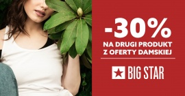 W BIG STAR 30% zniżki na drugi produkt